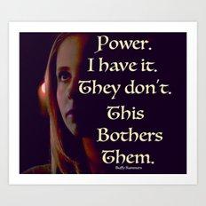 Buffy the Vampire Slayer Power Quote Art Print