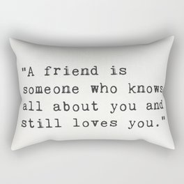 Elbert Hubbard quote about friends Rectangular Pillow