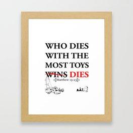 Who Dies Dies Framed Art Print