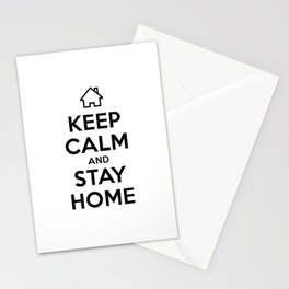 Keep Calm and Stay Home Stationery Cards