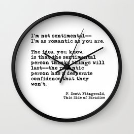 The romantic person - F Scott Fitzgerald Wall Clock