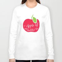 "onesie Long Sleeve T-shirts featuring ""Apple of My Daddy's Eye"" Onesie by Spilling Beans"