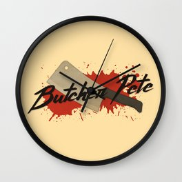 Butcher Pete Wall Clock