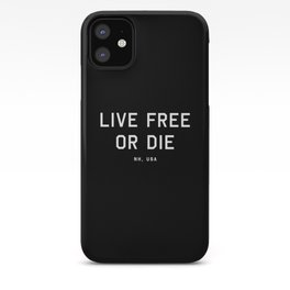 Live Free or Die - NH, USA (Black Motto) iPhone Case