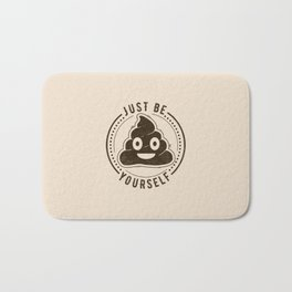 Just Be Yourself Poo Bath Mat