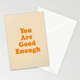 You Are Good Enough Stationery Cards
