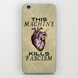 This Machine Kills Fascism iPhone Skin