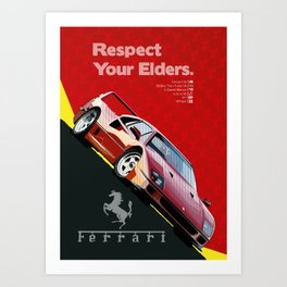 Respect Your Elders - 1 Art Print