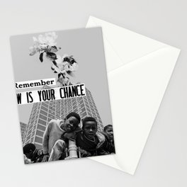 now is your chance Stationery Cards