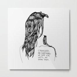 Strangers Metal Print