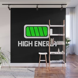 HIGH ENERGY BATTERY FULLY CHARGED Wall Mural