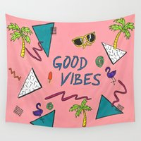 good vibes Wall Tapestries featuring good vibes by steffaloo