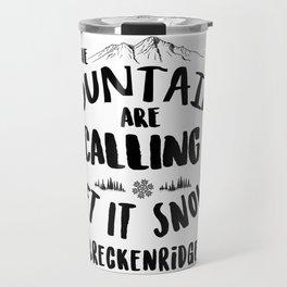 Mountains Are Calling Let it Snow Breckenridge blk Travel Mug
