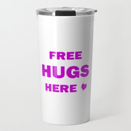 Free Hugs Here Travel Mug