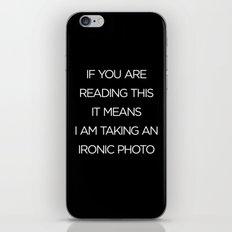 Ironic Photo iPhone & iPod Skin