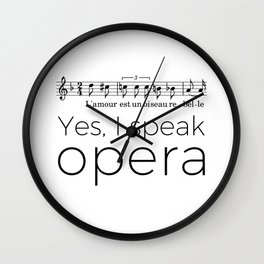 I speak opera (mezzo-soprano) Wall Clock