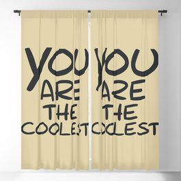 you are the coolest Blackout Curtain