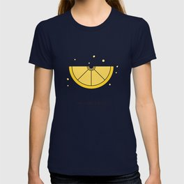 Have a zest for life T-shirt