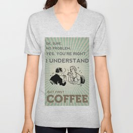 BUT FIRST COFFEE vintage poster Unisex V-Neck