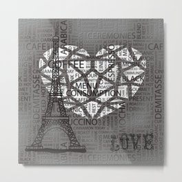 Love A Cuppa Coffee In Paris? Metal Print