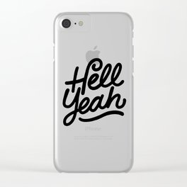 hell yeah X typography Clear iPhone Case