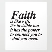faith Art Prints featuring Faith. by Sara Eshak