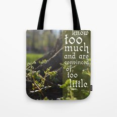Convinced of Too Little Tote Bag