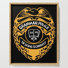 Grammar Police To Serve And Correct Serving Tray