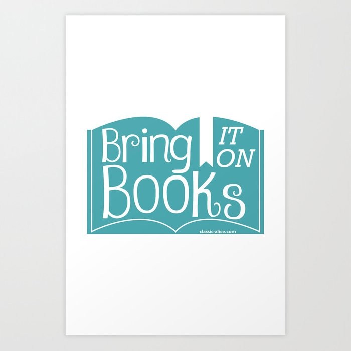 Bring it on Books! Art Print