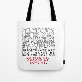 Grey's Anatomy - Pick Me, Choose Me, Love Me.  Tote Bag