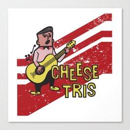 Chees Tris Canvas Print