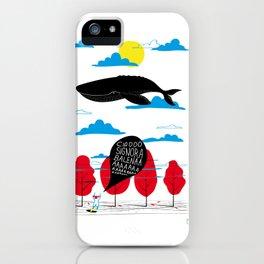 CIAO SIGNORA BALENA iPhone Case