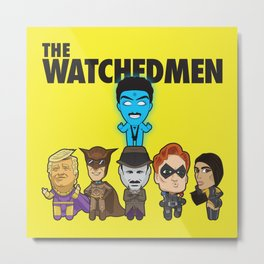 Watchedmen Metal Print