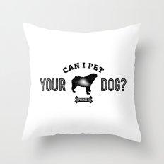 Can I Pet Your Bulldog? Throw Pillow