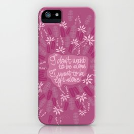 pink left alone quote iPhone Case
