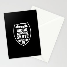 Less work more skate Stationery Cards