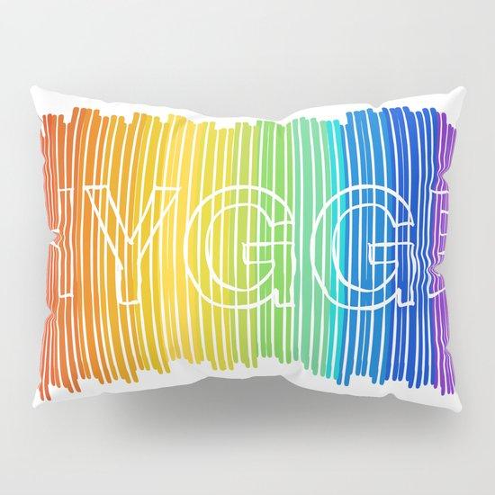 Hygge for All Pillow Sham