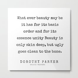 5    | 200221 | Dorothy Parker Quotes Metal Print