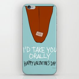 I'd Take You Orally iPhone Skin