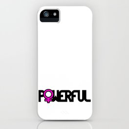 Powerful Strong Woman iPhone Case