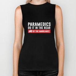 Paramedics Do it in the Rear Funny Crude T-shirt Biker Tank