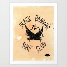 Black Bananas Surf Club Art Print