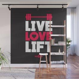 Live love lift Wall Mural