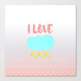 I love rain Canvas Print