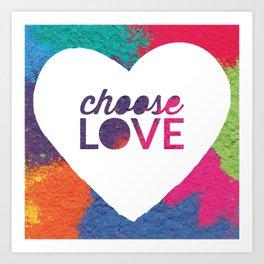 Choose Love Heart Quote Print Art Print