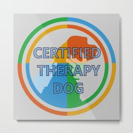 Animal Assisted Activities  - THERAPY DOG 8 Metal Print