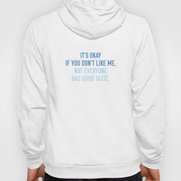 If You Don't Like Me Hoody