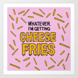 Cheese Fries Art Print