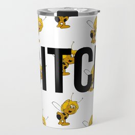 Maya - Bitch Travel Mug