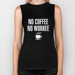 No Coffee No Workee Funny Biker Tank